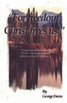 For Freedom Christ Frees Us! Cover